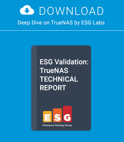 ESG Labs: TrueNAS Technical Report
