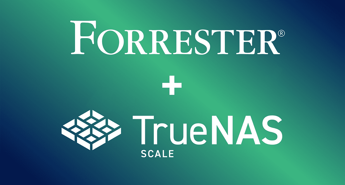 TrueNAS SCALE Recognized by Forrester as Pioneer in Open Source HCI